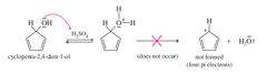 IMPORTANT: * the cyclopenta-2,4-dien-1-ol cation is too unstable for the hydronium to act as a leaving group because the ion is antiaromatic