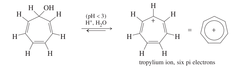 IMPORTANT: * the tropylium ion is a more stable base than the hydroxide ion